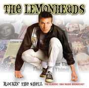 Rockin' the Shell , The Lemonheads