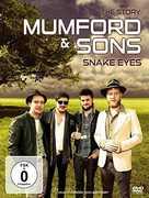 Snake Eyes (Documentary) , Mumford & Sons