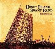 Demolition Day , Honey Island Swamp Band