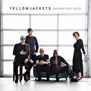 Raising Our Voice , Yellowjackets