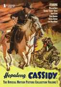Hopalong Cassidy: The Official Motion Picture Collection: Volume 1 , William Boyd
