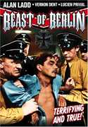 Hitler: Beast of Berlin , Alan Ladd