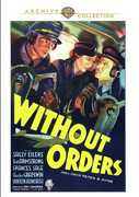 Without Orders , Robert Armstrong