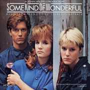 Some Kind of Wonderful (Original Soundtrack)