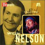 A&E Biography , Willie Nelson