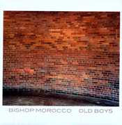 Old Boys , Bishop Morocco