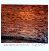 Old Boys , Bishop Morocco
