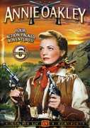 Annie Oakley: Volume 6 , Eve Miller