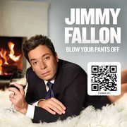 Blow Your Pants Off , Jimmy Fallon