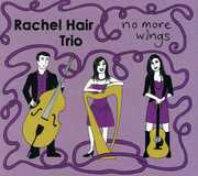 No More Wings [Import] , Rachel Hair