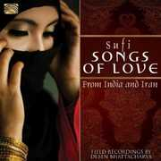 Sufi Songs of Love from India and Iran