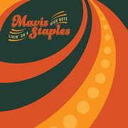 Living on a High Note , Mavis Staples
