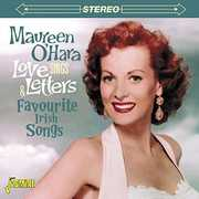 Sings Love Letters & Favourite Irish Songs [Import] , Maureen O'Hara