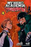My Hero Academia: Vigilantes, Vol. 4