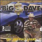 Just Like Stacy Adams , Big Dave