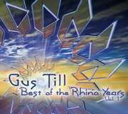 Best of the Rhino Years 1 [Import] , Gus Till