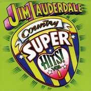 Country Super Hits, Vol. 1 , Jim Lauderdale