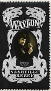 Nashville Rebel , Waylon Jennings