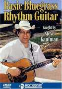 Basic Bluegrass Rhythm Guitar , Steve Kaufman