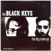 Big Come Up , Black Keys