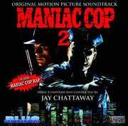 Maniac Cop 2 (Original Motion Picture Soundtrack) , Various Artists