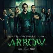 Arrow: Season 2 (Original Television Soundtrack) , Blake Neely