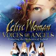 Voices Of Angels , Celtic Woman