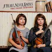 A Heart Never Knows , Price Sisters