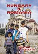 Globe Trekker: Hungary And Romania