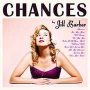 Chances (10th Anniversary) , Jill Barber