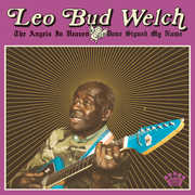 Angels In Heaven Done Signed My Name , Leo Bud Welch