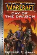 Warcraft: Day of the Dragon: Blizzard Legends