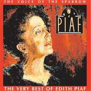 Voice of the Sparrow: Very Best of Edith Piaf , Edith Piaf