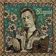 Bluegrass , Jim Lauderdale