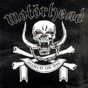 March or Die , Motorhead