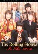 The Rolling Stones: In the 1960s , The Rolling Stones