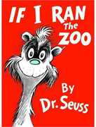 If I Ran The Zoo (Dr. Seuss, Cat in the Hat)