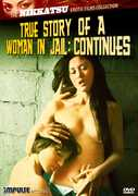 True Story of a Woman in Jail Continues (The Nikkatsu Erotic Films Collection) , Machiko Aoki
