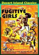 Fugitive Girls , Rene Bond
