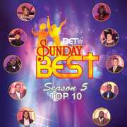 Bet Sunday Best Top 10 , Various Artists