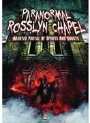 Paranormal Rosslyn Chapel: Haunted Portal of Spirits and Ghosts , Brian Allen