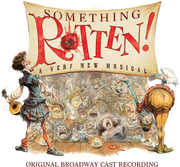 Something Rotten , Original Broadway Cast Recording