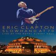 Eric Clapton: Slowhand at 70 - Live at the Royal Albert Hall , Eric Clapton