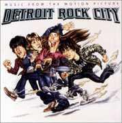 Detroit Rock City (Original Soundtrack)