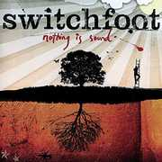 Nothing Is Sound , Switchfoot