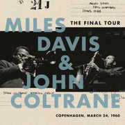 The Final Tour: Copenhagen, March 24, 1960 , Miles Davis & John Coltrane