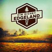 Edgeland , Kim Richey