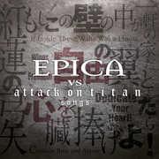 Epica Vs Attack On Titan Songs [Import] , Epica