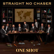 One Shot , Straight No Chaser