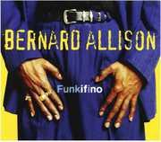 Funkifino , Bernard Allison